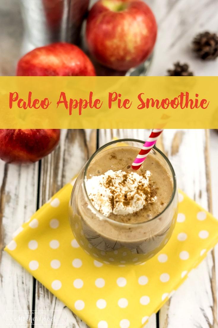 Paleo_Apple_Pie_Smoothie Pinterest