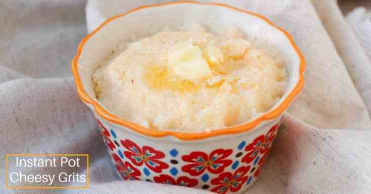 Instant Pot Cheesy Grits