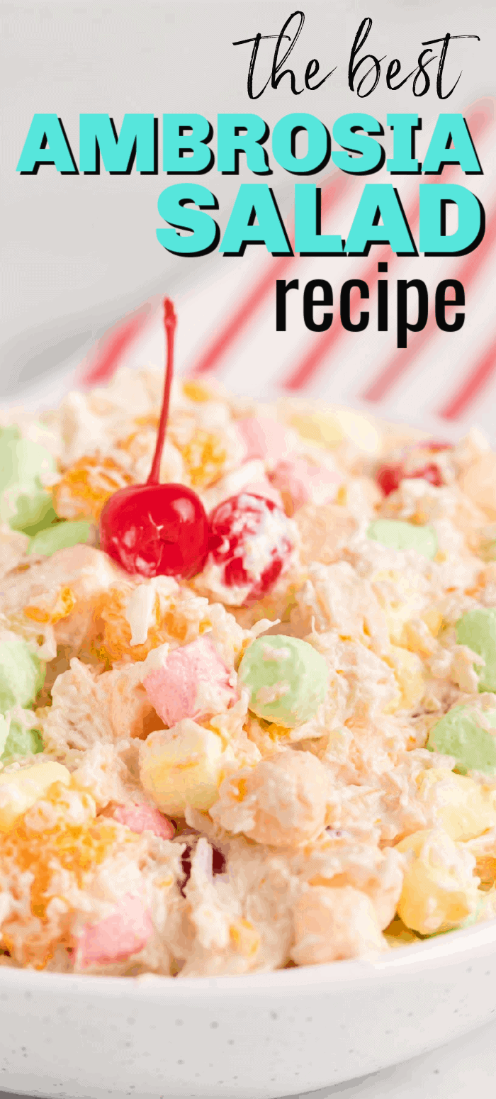 Ambrosia salad recipe with with cool whip, fruit and mini-marshmallows is the perfect side dish for a holiday, potluck, or picnic! This classic recipe is the BEST and one your grandmother used to make!