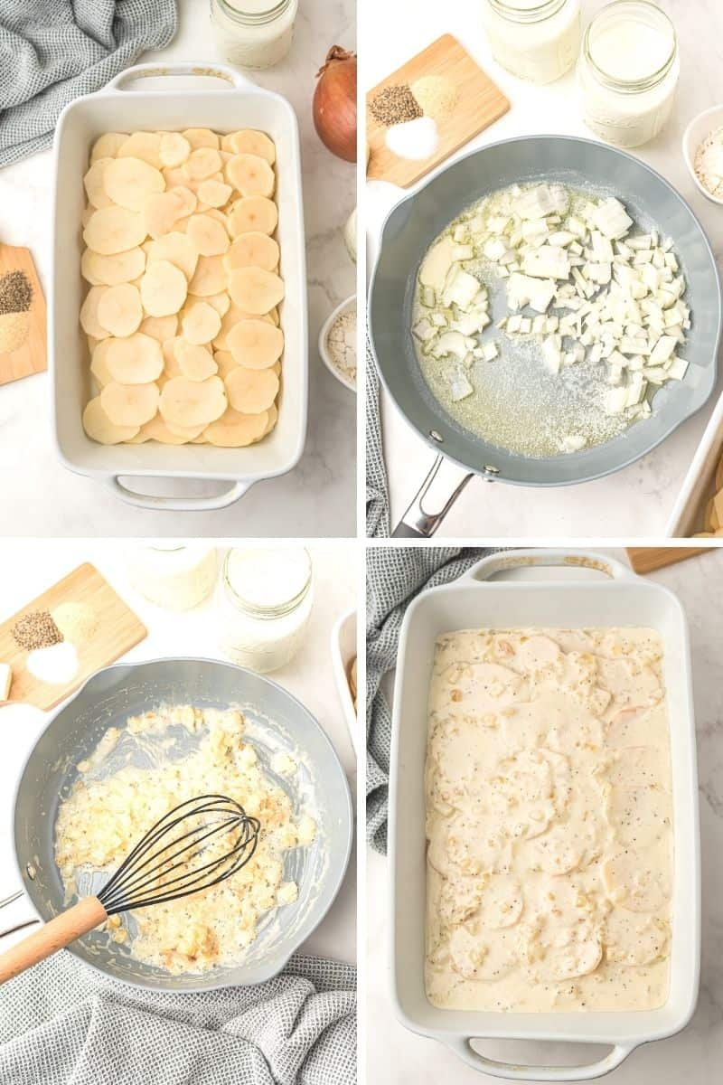 four photos of the process: casserole dish with layered potatoes; melted butter with onions; melted butter onions, and flour; casserole dish with potatoes and cream sauce