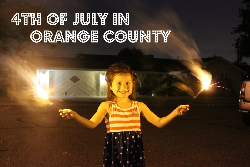 4th Of July Fireworks and Festivities in Orange County, CA | #4thFireworks #4thOfJuly