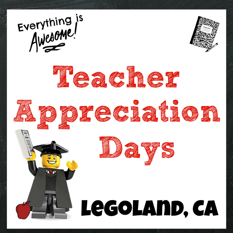 Legoland Thanks Teachers During Teacher Appreciation Days | @Legoland_CA