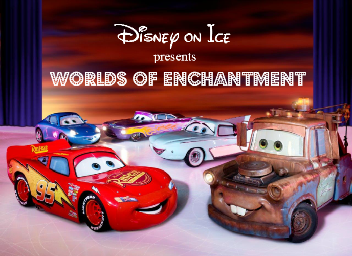 Disney on Ice Presents Worlds of Enchantment Cars