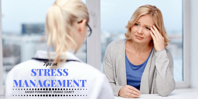 Tips on Stress Management Kaiser Permanente