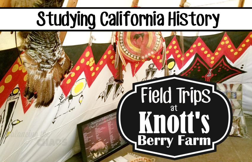 Studying California History Field Trips at Knott's Berry Farm