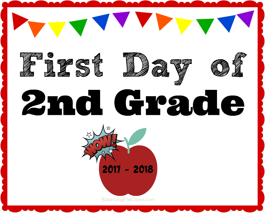 first day of school free 2nd grade printable 2017 2018