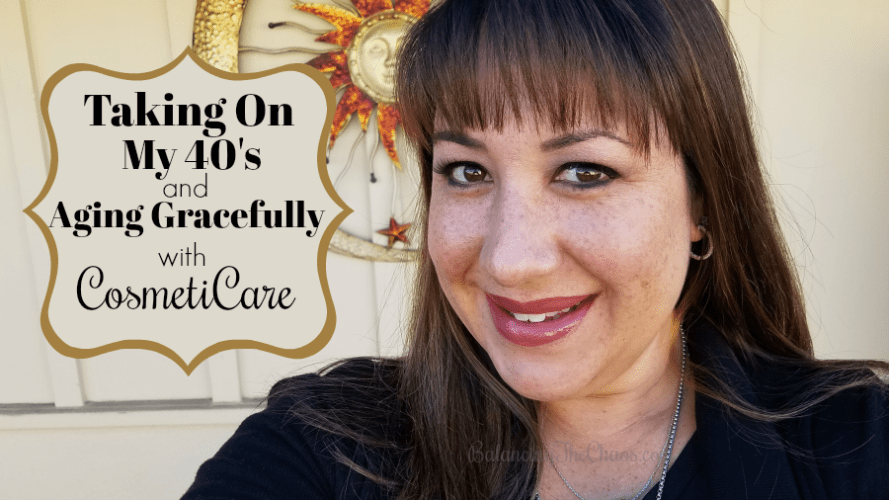 Taking on my 40s and Aging Gracefully with CosmetiCare