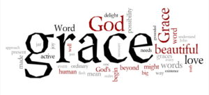 God's grace: free & unmerited favor