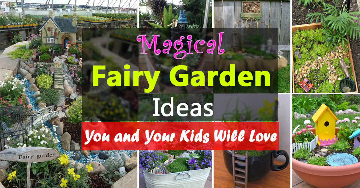 Magical Fairy Garden Ideas You & Your Kids Will Love ... on Magical Backyard Ideas id=93283