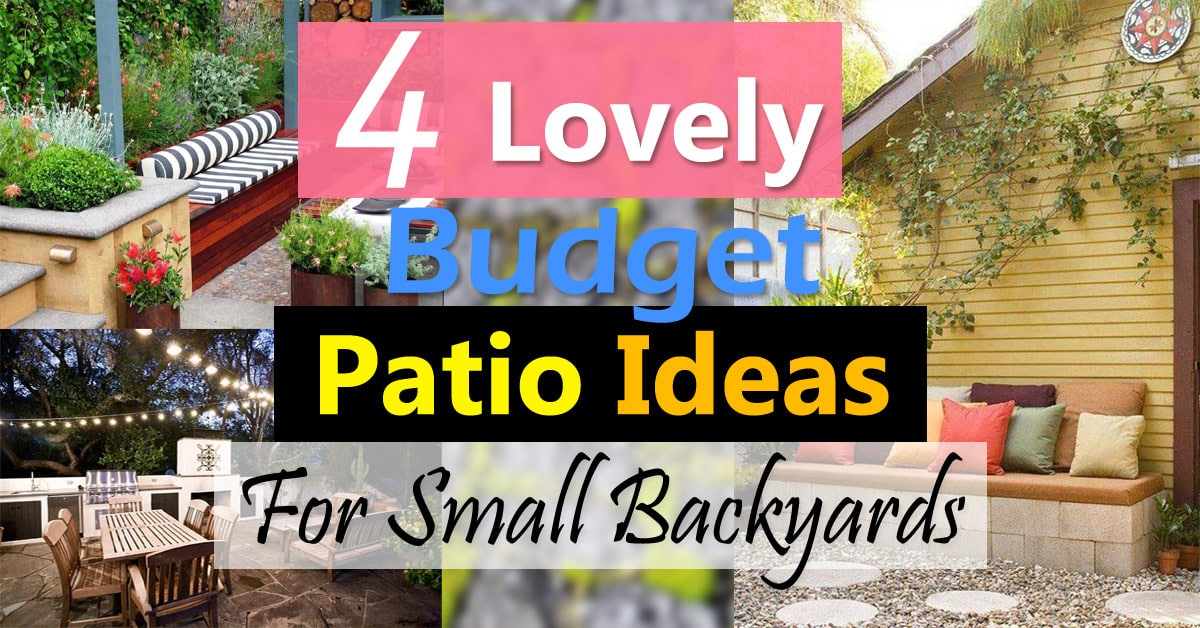 4 Lovely Budget Patio Ideas For Small Backyards | Balcony ... on Backyard Patios On A Budget id=87800