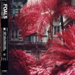 Foals – Everything Not Saved Will Be Lost. Pt 1