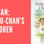 Blog Post Ulasan Totto Chan's Children