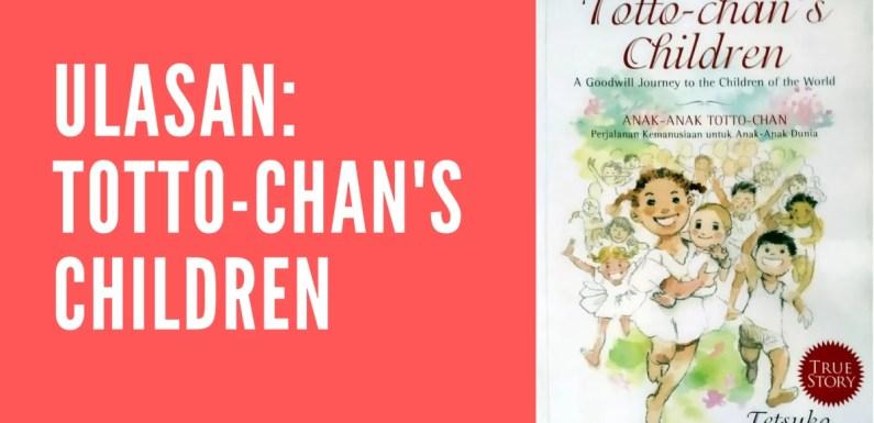 Ulasan: Totto-chan's Children