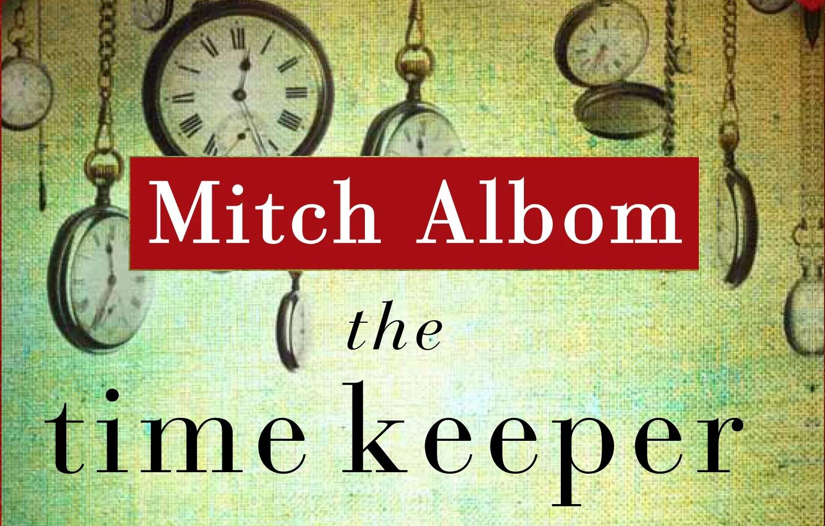 Mitch Albom - Sang Penjaga Waktu (2012)