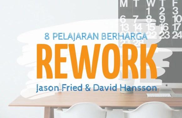 """Meetings Are Toxic"" dan Pelajaran-Pelajaran Lain dari Buku ""REWORK"""