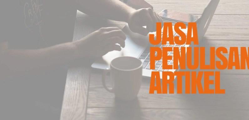 Jasa Penulisan Artikel SEO Friendly