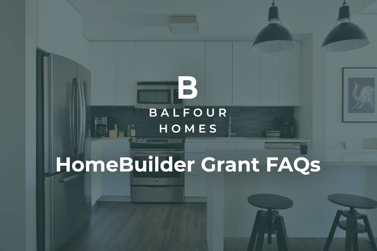 Balfour Homes - 5 Most Commonly Asked Questions About the HomeBuilder Grant