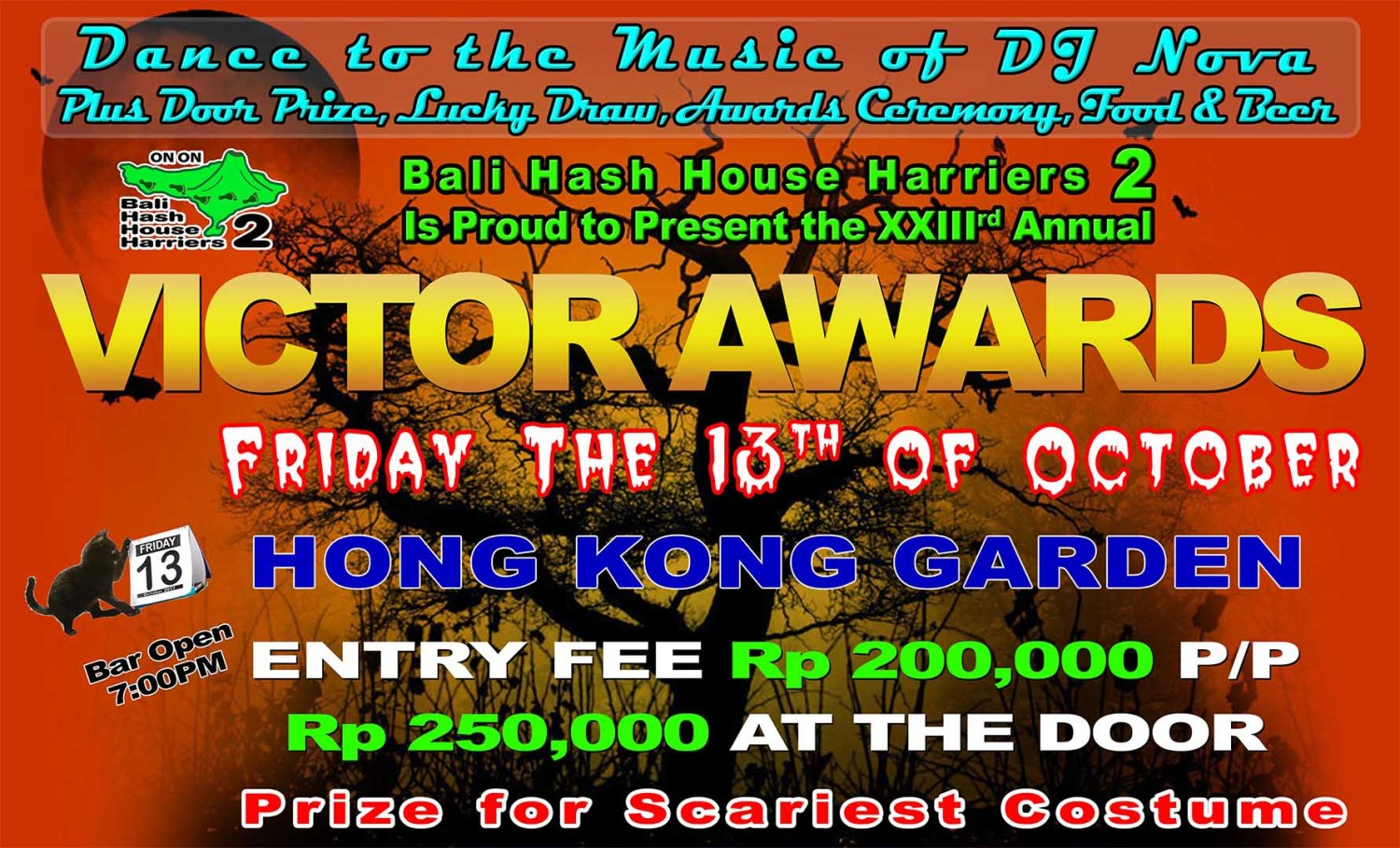 Bali Hash House Harriers 2 Is Proud to Present the XXIIIrd Annual VICTOR AWARDS