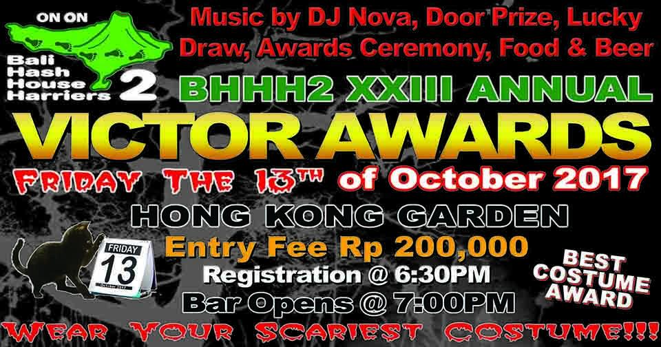 23rd Annual Victor Awards Friday the 13th Entry Fee Rp. 200,000 Hong Kong Garden Featuring DJ Nova
