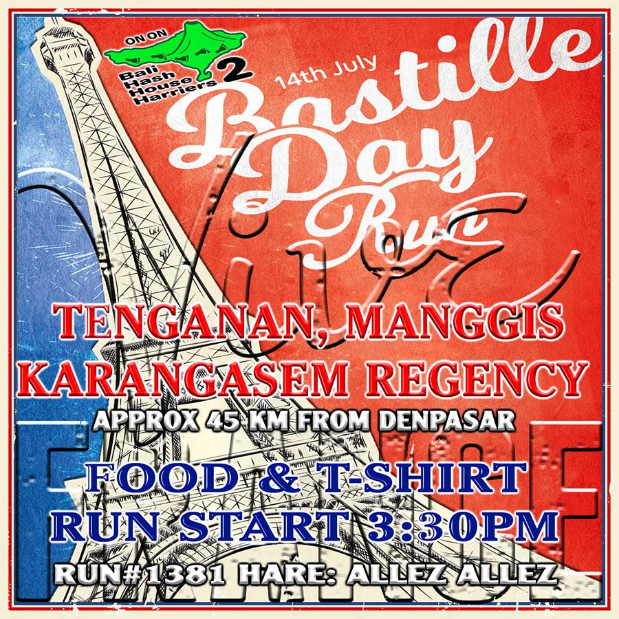Bali Hash House Harriers 2 2018 Bastille Day Run July 14 2018
