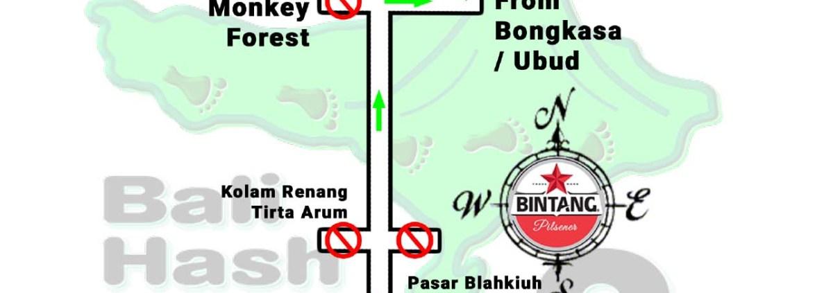 Bali Hash House Harriers 2 Next Run Map Date: Saturday 5-Sep-2019 Run Start: 4:00PM Location: Taman Mumbul Sangeh Hares: Gudang & Horney Hering