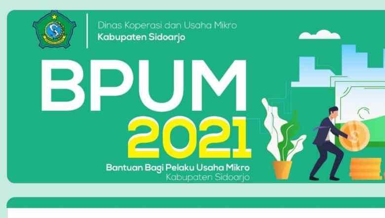 Buka Link: http://bit.ly/BPUMsidoarjo untuk Daftar BPUM Tahap 3 Kab. Sidoarjo Tahun 2021 Terbaru