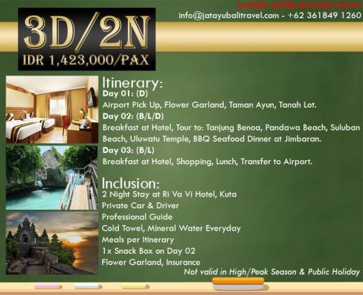 3D/2N ALL INCLUDED PACKAGE Stay at Ri Va Vi Hotel, Kuta
