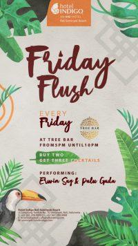 Friday Flush @ Hotel Indigo Bali Seminyak Beach