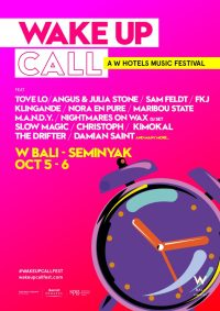 WAKE UP CALL, the brand's signature music festival @ W Hotel Bali