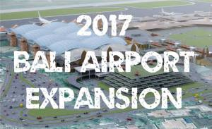 bali airport expansion 2017
