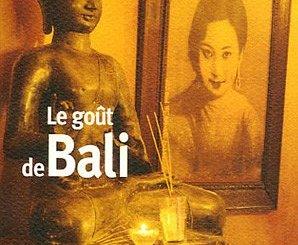 """""""Le goût de Bali"""", textes choisis Sébastien Ortiz"""