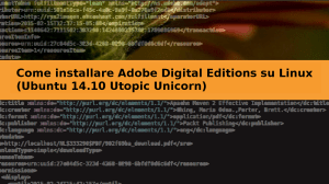 Come installare Adobe Digital Editions su Linux (Ubuntu 14.10 Utopic Unicorn)
