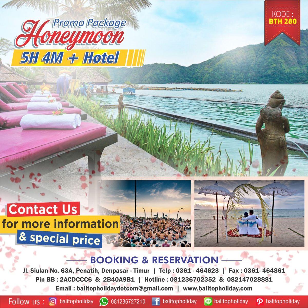 Paket Honeymoon 5 Hari 4 Malam (OPSI B ) BTH 280