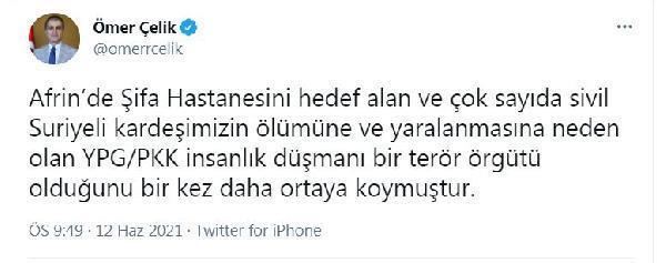 AK Parti Sözcüsü Çelik'ten Afrin'de Şifa Hastanesi'ni hedef alan saldırıyı lanetledi