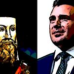 Nostradamus: Doći će vreme kada će Makedonijom vladati nesposoban i štetočinski vladar…