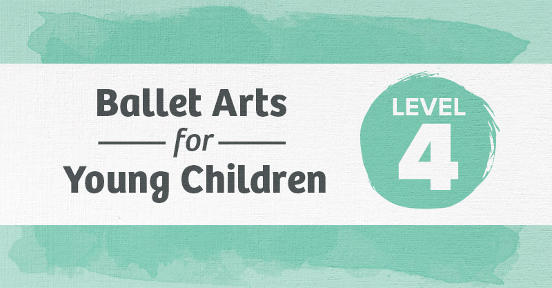 Level 4 Ballet Curriculum