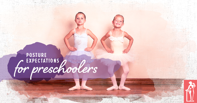 Posture Expectations for Preschoolers