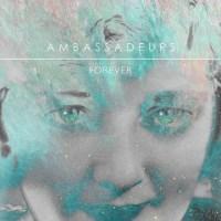 Ambassadeurs – Forever EP