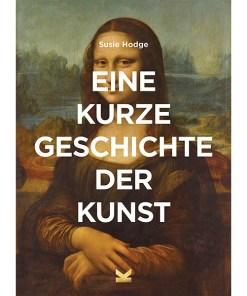 Eine kurze Geschichte der Kunst, Softcover mit Klappen, 224 Seiten, 148 x 210mm, Cover