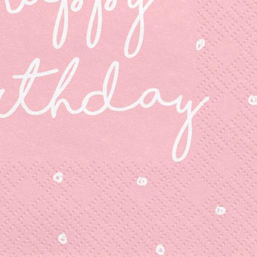 Happy Birthday, Servietten, rosa, mit weißem Schriftzug, dreilagig, 20 Stk., 33 x 33 cm, Detail