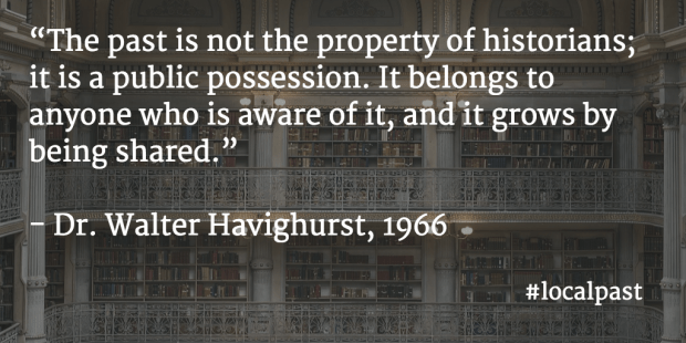"""The past is not the property of historians; it is a public possession. It belongs to anyone who is aware of it, and it grows by being shared."""