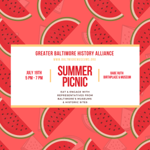 A flyer for the Greater Baltimore History Alliance Summer Picnic with a background pattern of red watermelon slices.