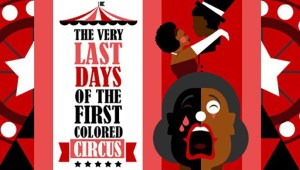 1484263428-very_last_days_of_the_first_colored_circus_tickets_temp