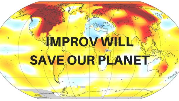 Improv Will Save Our Planet show at The BIG Theater