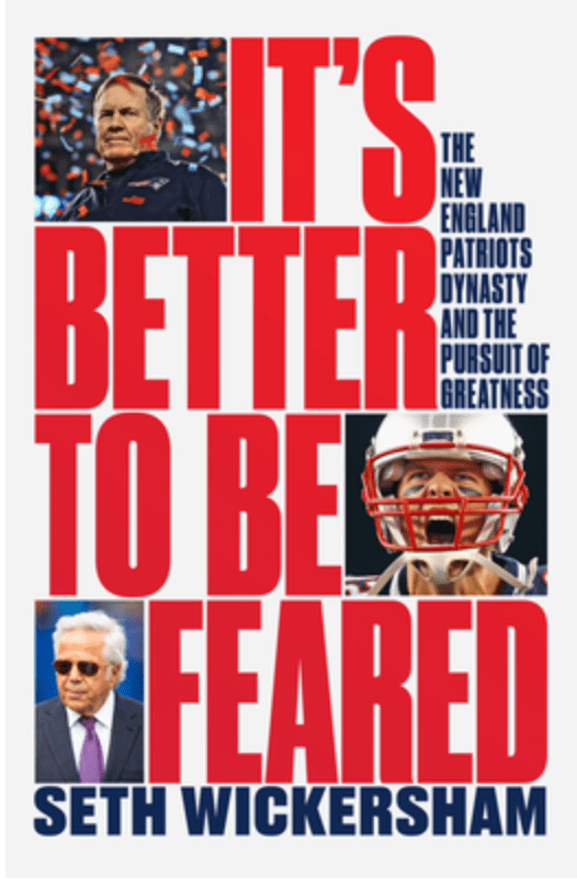 Fear and the kingdom of the New England Patriots