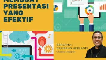 Workshop Membuat Presentasi yang Efektif