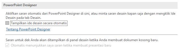 Cara menonaktifkan PowerPoint Designer