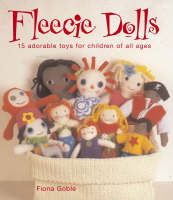 Crafty goodness with Fleecie Dolls