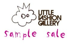 Little Fashion Gallery Sample Sale 12th & 13th March