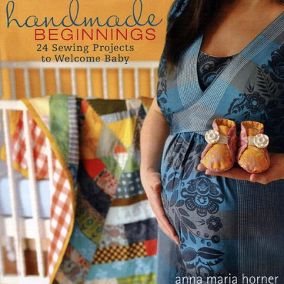Anna Maria Horner – Handmade Beginnings